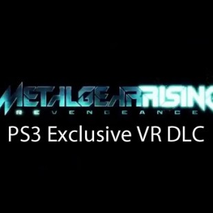 Metal Gear Rising: Revengeance gameplay videos and PS3 exclusive VR DLC