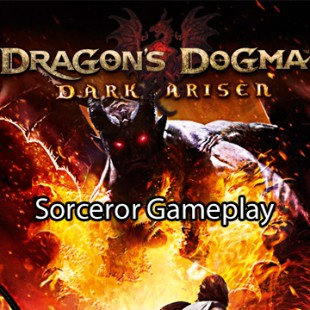 Dragon's Dogma: Dark Arisen video reveals the Sorcerer's tricks