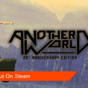 Another World – 20th Anniversary Edition Released!