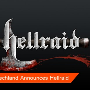 Techland Announces Hellraid for PC, X360 and PS3