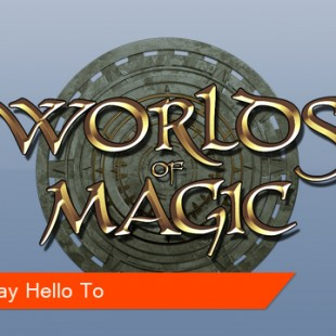 Say hello to Worlds of Magic