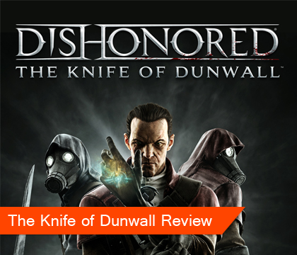 the-knife-of-dunwall-review