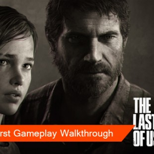 The Last Of Us Gameplay Walkthrough