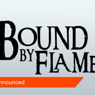 Bound By Flame Announced